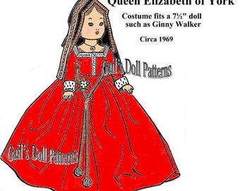 Queen Elizabeth of York Pattern for 7.5 inch Ginny-type Doll