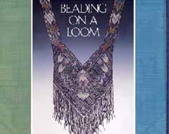 Beading on a Loom by Don Pierce
