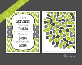 SALE - 20% OFF - Digital File -  If You Sprinkle When You Tinkle, Please Be Neat and Wipe the Seat - Flowers - You Pick the Colors!