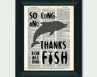 Hitchhikers Guide To The Galaxy  So Long and Thanks For All the Fish Dictionary Print