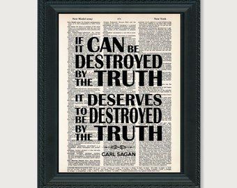 Carl Sagan Quote - If It Can Be Destroyed By The Truth - Science Quote -  Inspirational Quote -  print art dictionary page dictionary print