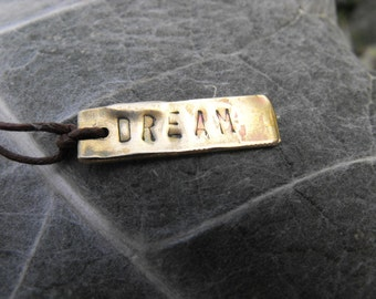 DREAM Recycled Brass Handmade Positive Affirmation Necklace