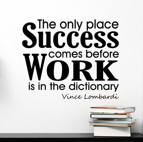 The Only Place Success comes before Work Decal by IdeogramDesigns