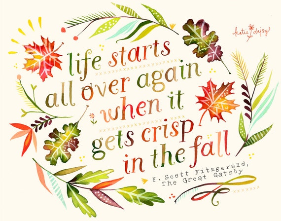 Fall print inspirational wall art autumn quote - The house in which life starts over ...