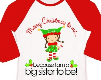 Big sister shirt personalized Christmas big sister to be raglan - perfect and darling pregnancy announcement