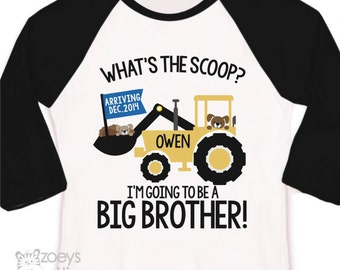 Big brother to be shirt construction digger what's the scoop pregnancy announcement raglan shirt - construction big brother raglan shirt