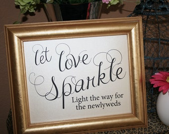 Wedding Sparkler Sign Let Love Sparkle Sparkler Send Off, Wedding Decorations Let Love Sparkle 8x10 Light the way for the newlyweds NO Frame