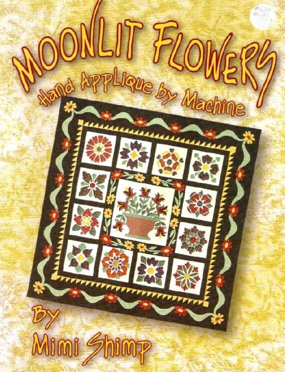 Moonlit Flowers Applique Quilting Book Quilting Patterns
