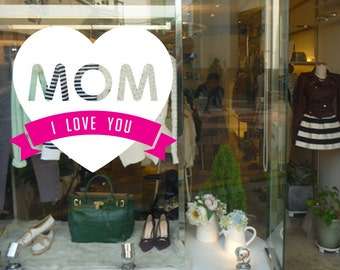 """15.5""""H by 18"""" W  I love you mom with heart  - vinyl sticker decal"""