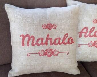 """Mahalo Hawaiian Saying Burlap Pillow 18""""x18"""""""