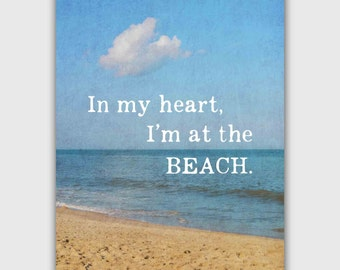Inspirational Quote Beach Photography Print, Typography