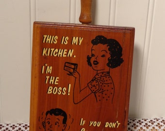 Vintage I'm the Boss Wood Plaque  -  Kitschy Kitchen Wood Plaque  -  14-0290