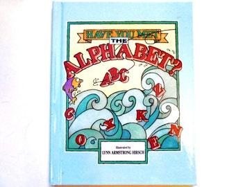 Have You Met the Alphabet, a Vintage Children's ABC Book