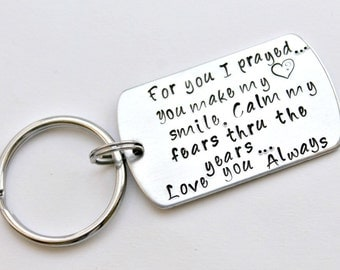 For You I Prayed Hand stamped Quote Dog Tag Key chain