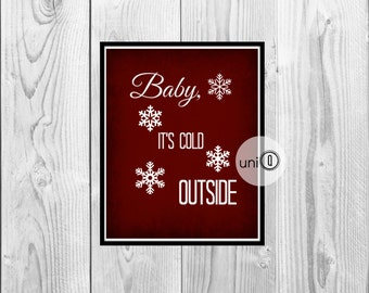 Baby It's Cold Outside Print, Digital Art, Wall Art, 8x10 Print, INSTANT DOWNLOAD