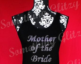 Mother of the Bride Mega Bling Rhinestone Tank, Mother of the Bride Tee, Mother of the Bride Shirt, Mother of the Bride Wedding Shirt