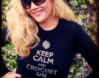 Keep Calm and Crochet On  Bling Long Sleeve Shirt - SIZE MEDIUM