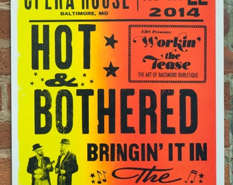 Hot & Bothered vaudeville poster printed letterpress w/ woodtype from the Globe Collection