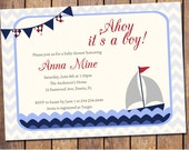 Boys baby shower invitation with nautical theme, modern, ahoy its a boy, sail boat ,digital file, printable file (item56)