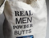 Real Men Powder Butts, Dad's Diaper Bag, Gift for new Dad, Men's Diaper Bag, Real Men Sayings, Funny, Camouflage, Diaper