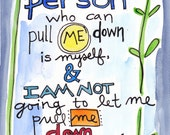 No One Pulls Me Down Illustrated Watercolor Print