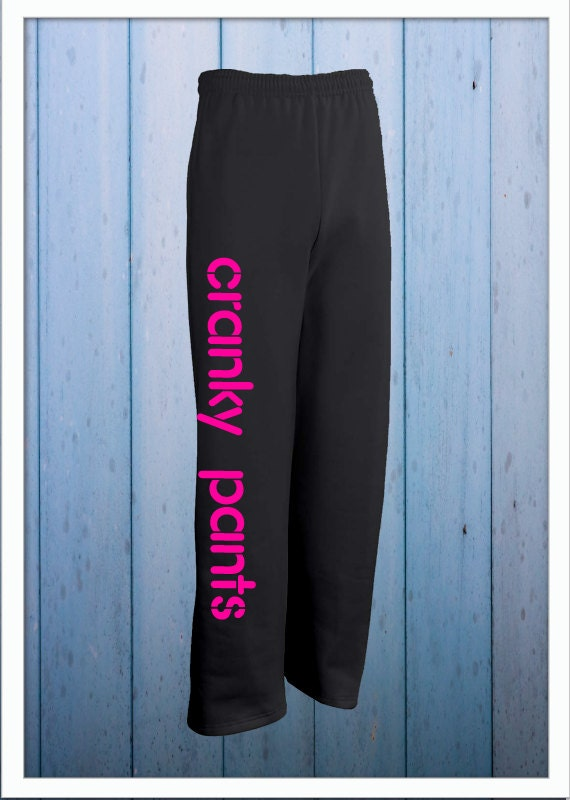 Cranky Pants Sweats - Big and Comfy