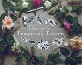 Temporary Tattoos: Choose any two