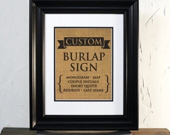 Custom burlap sign, wedding or anniversary gift. Rustic decor. Unframed.