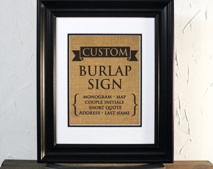 Custom burlap sign, wedding or anniversary gift. Rustic decor. Unframed.