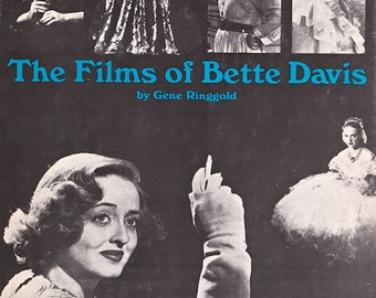 The Films of Bette Davis by Gene Ringgold