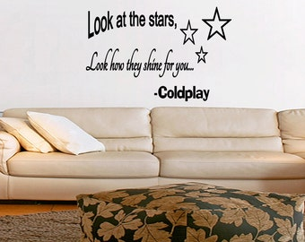 Wall Quotes Look at the Stars Look how they Shine for You Coldplay Lyrics Removable Wall Sticker Wall Decal Quote (X77)