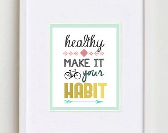 Healthy Make it Your Habit DIGITAL Print || Instant Download ||