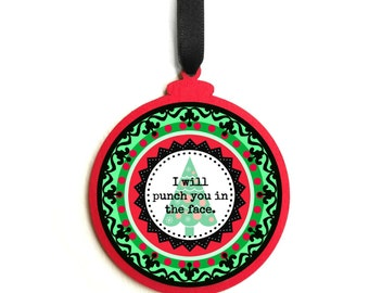 Red & Green Rude Sarcastic i will punch you in the face Funny Christmas Ornament Insult Adult Humor Offensive Anti Christmas Xmas Decoration