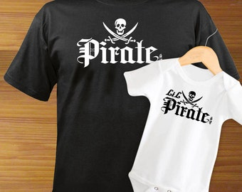 Pirate and Little Pirate Adult Shirt And Baby One Piece Bodysuit PAIR