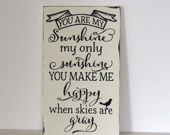 You are my sunshine sign, distressed sign
