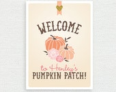 Printable Birthday Party Welcome Sign - Our Little Pumpkin Party - Pumpkin Patch