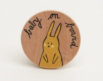 Baby on board brooch - Illustrated wooden brooch