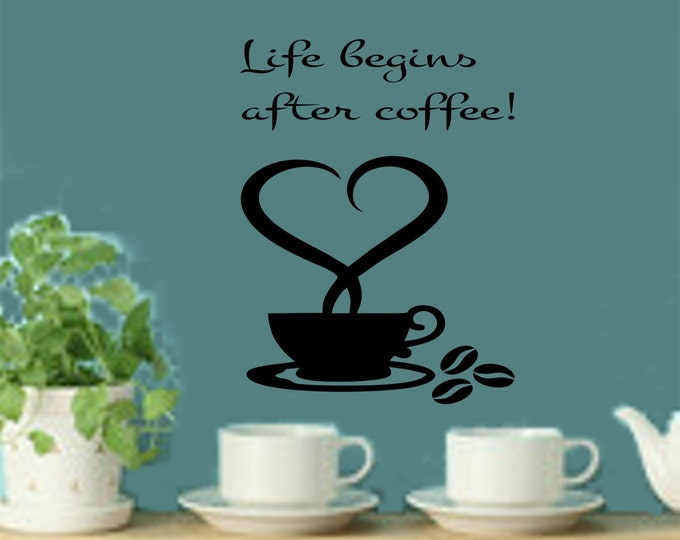 Kitchen Wall Decal - Life Begins After Coffee Kitchen Wall Decal - Kitchen Decor - Coffee Decal- Coffee Decals- Coffee Wall Decals