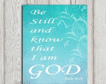 Psalm 46:10 Be still and know that I am God Christian scripture Bible verse Turquoise wall decor Aqua Christian art saying INSTANT DOWNLOAD