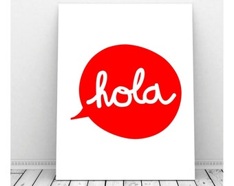 Hola Sign, Hola Print, Mexican Art, Spanish Language, Hello Sign, Hello Poster, Hello Wall Art, Language Arts, Hola Picture, Hola Poster