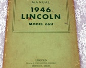 1946 Lincoln Model 66-H Operators Manual, Lincoln, a Division of the Ford Motor Company , Antique Operators Manual  #65