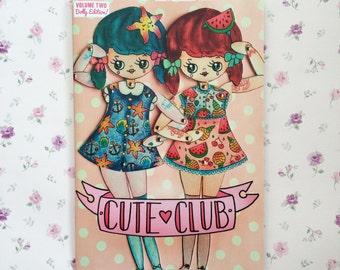 Cute Club Zine! Volume Two - Dolly Edition!