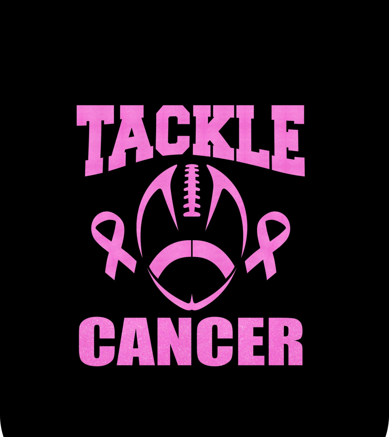 Custom Tackle Cancer Or Tackle For A Cure By