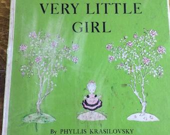 Scarce 1953 First Edition The Very Little Girl by Phyllis Krasilovsky