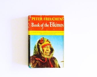 1960s Vintage Eskimo Book / Mid Century Anthropology Book / Danish Explorer / Vintage Eskimo Culture / Vintage Book Decor