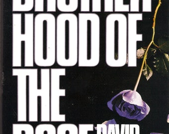 Signed David Morrell The Brotherhood of the Rose 1984 HC 1st