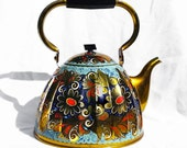 Vintage Kettle Decorative Hand Painted - Russian or Eastern Europe Teapot with Teal, Red, Navy and Gold Floral Design