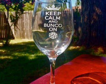 Wine Glasses, Set of 2,  Keep Calm and Bunco On, Wine Glass, Personalized Wine Glass