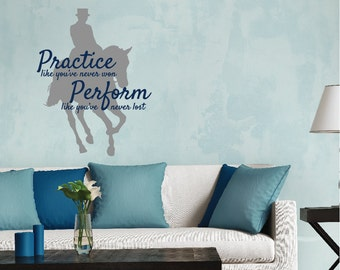 LARGE Dressage Horse Wall Decal Wall Quote Horse and Rider Horse Horse Sticker  29.25 Wide x 36 High