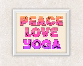 Peace Love Yoga Art Print in Pink, Orange & Purple - Yoga Studio Art - 8x10 PRINT - Item #507-A